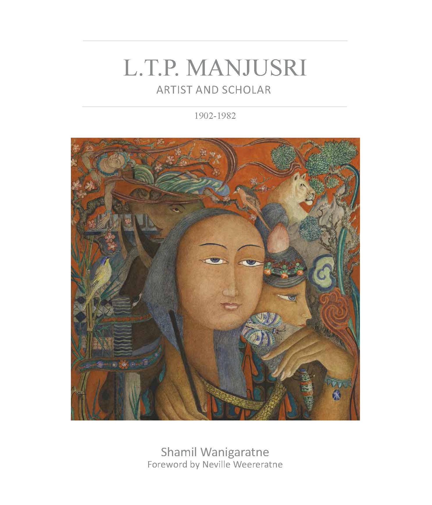 L.T.P. Manjusri: Artist and Scholar